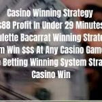 Casino Strategy – $88 Profit In Under 29 Minutes – Roulette Baccarat Winning Strategy – Base Betting