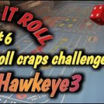 CRAPS 30 ROLL CHALLENGE (May) #6 – JPHawkey3 accepts the challenge – How will he do?