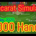 Baccarat Simulator 1000 Hands [10 May 2020]