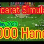 Baccarat Simulator 1000 Hands [10 May 2020]