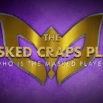 THE MASKED CRAPS PLAYER – episode 15