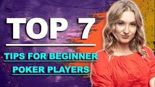 ✅STOP DOING IT! 7 Tips for Beginner Poker players | tips & tricks | avoid common mistakes