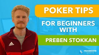 Poker Tips from Pro Tournament Player Preben Stokkan | Beginner Tips, Best Courses & Days to Play