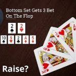 Poker Strategy: Bottom Set Gets 3 Bet On The Flop