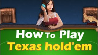 Conquer Online teaches you how to Play Texas hold'em