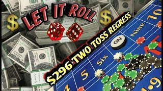 The $296 TWO TOSS REGRESS –  Strategy to try to win at craps!