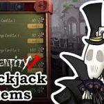 Blackjack Mode Items Explained [Identity V] – Fishie's Gaming