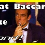 New super Baccarat winning strategy to make James Bond jealous in 2020! New Money Management!