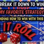 Understand how to win at craps with this strategy – My Favorite CRAPS Strategy Broken down