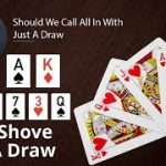 Poker Strategy: Should We Call All In With Just A Draw