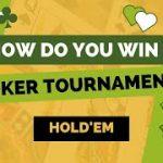 How Do You Win a Poker tournament?