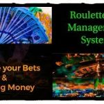Manage your bets and earn big money : roulette winning strategy : bank roll management system