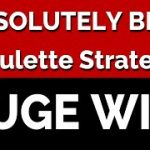 Best Roulette Strategy – Learn How to Win at Roulette!