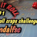 CRAPS 30 ROLL CHALLENGE (May) #1 – GANDALFSC accepts the challenge – How will he do?