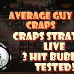 Craps Strategies Live 3 Roll Double Up Bubble Tested