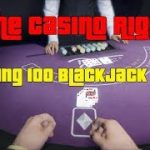 GTA Online Is The Casino Rigged? Testing 100 Blackjack Hands And Results