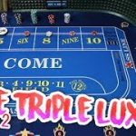 GOING FOR THE JUGULAR Craps Strategy – Live Craps Triple Lux Pressing #2