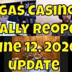 Vegas Casinos Finally Open! June 12, 2020 Casino Update with Las Vegas Advisor's Anthony Curtis