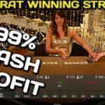 CheetosBaccarat Winning Strategy 99% Cash Profit Live Casino!!!