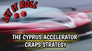 Craps Strategy – Cypress Accelerator Strategy to try to win at craps –