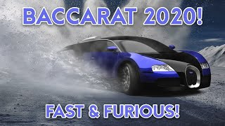 01/14/2020- Experience the Fast & Furious Baccarat Winning Strategy!