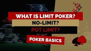 What Is Limit Texas Hold'em Poker? No-Limit & Pot Limit