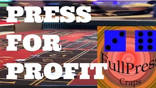 Craps Betting Strategy/ Pressing for Profit