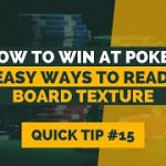 How to Win at Texas Hold'em | Poker Tip#15 | Board Texture