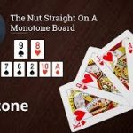 Poker Strategy: The Nut Straight On A Monotone Board