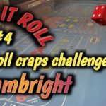 CRAPS 30 ROLL CHALLENGE (May) #4 – SLAMBRIGHT accepts the challenge – How will he do?