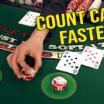 How to Count Cards Faster (Blackjack Tips)
