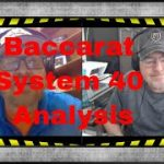 System 40 Baccarat Analysis. Learn this Winning Baccarat Strategy