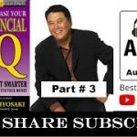 Increase Your Financial IQ Audiobook – Part 3