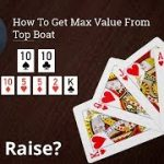 Poker Strategy: How To Get Max Value From Top Boat
