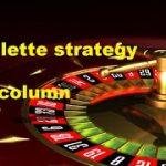 Winning roulette Tips I 2 Column I Roulette Strategy 2020