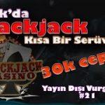 blackjack yayın dışı vurgun – kısa bir serüven – evolation casino