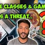 Why Online Classes & Online Gambling Games a Threat |Tamil| BK