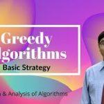 3.1 GREEDY ALGORITHMS BASIC STRATEGY