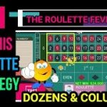 Try This Roulette Strategy | Dozens & Colums | TheRouletteFever