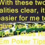 Texas Hold Em Poker Tips – 5 Very Special Tips You Can't Miss
