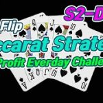 Baccarat CoinFlip Strategy | 10% Profit Everyday Challenge – S2 Day 1