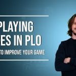Poker Strategy: 3 TIPS on playing ACES in Pot Limit Omaha