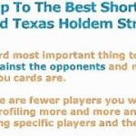Short Handed Texas Holdem – The Best Strategy Around