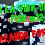 En la vida de un fish #12 / Creando Poker / Ganar en NL2