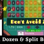Second Dozen, Third Dozen Split & Zero Bets | Roulette Strategy to Win 2020 | Roulette Win Tricks