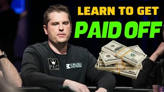 Learn How to Get Paid Off in Poker