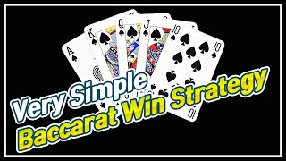 Very Simple Baccarat Win Strategy (Asymmetry Strategy)