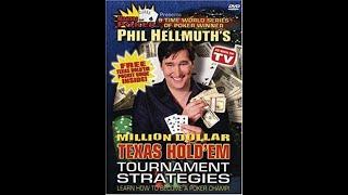 Phil Hellmuth's Million Dollar Texas Hold'em Tournament Strategies
