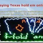 Secret Strategies to Win Texas HoldEm Online Poker