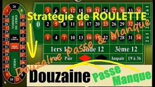ROULETTE Challenge #1 ✅ DOUZAINE PASSE et MANQUE ✅ Stratégie pour gagner à la roulette ( tenter de )